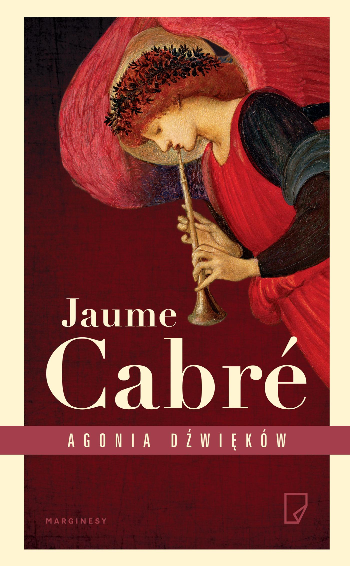 Agonia Dźwięków, Jaume Cabre