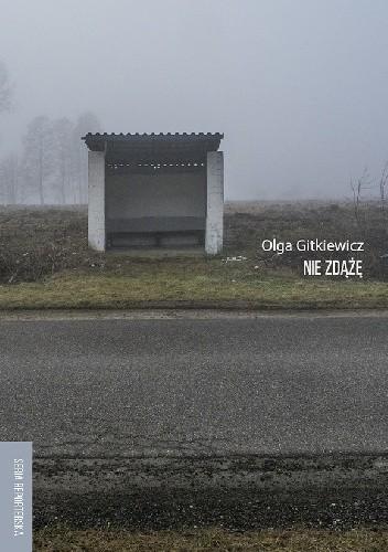 Nie zdążę, Olga Gitkiewicz