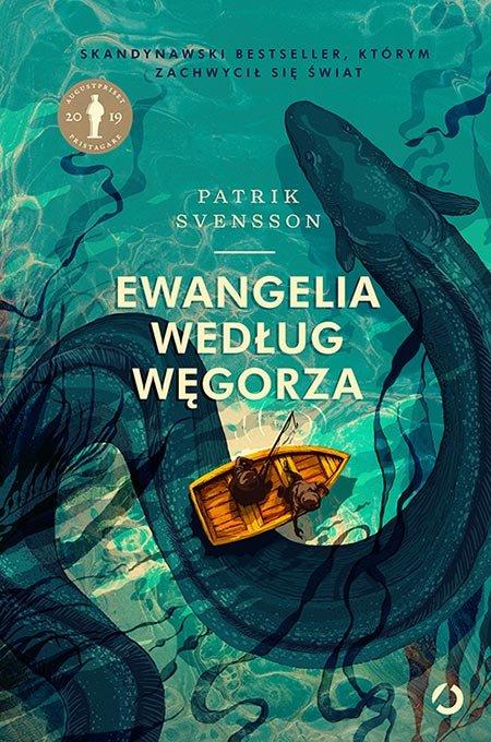 Ewangelia Według Węgorza, Patrik Svensson