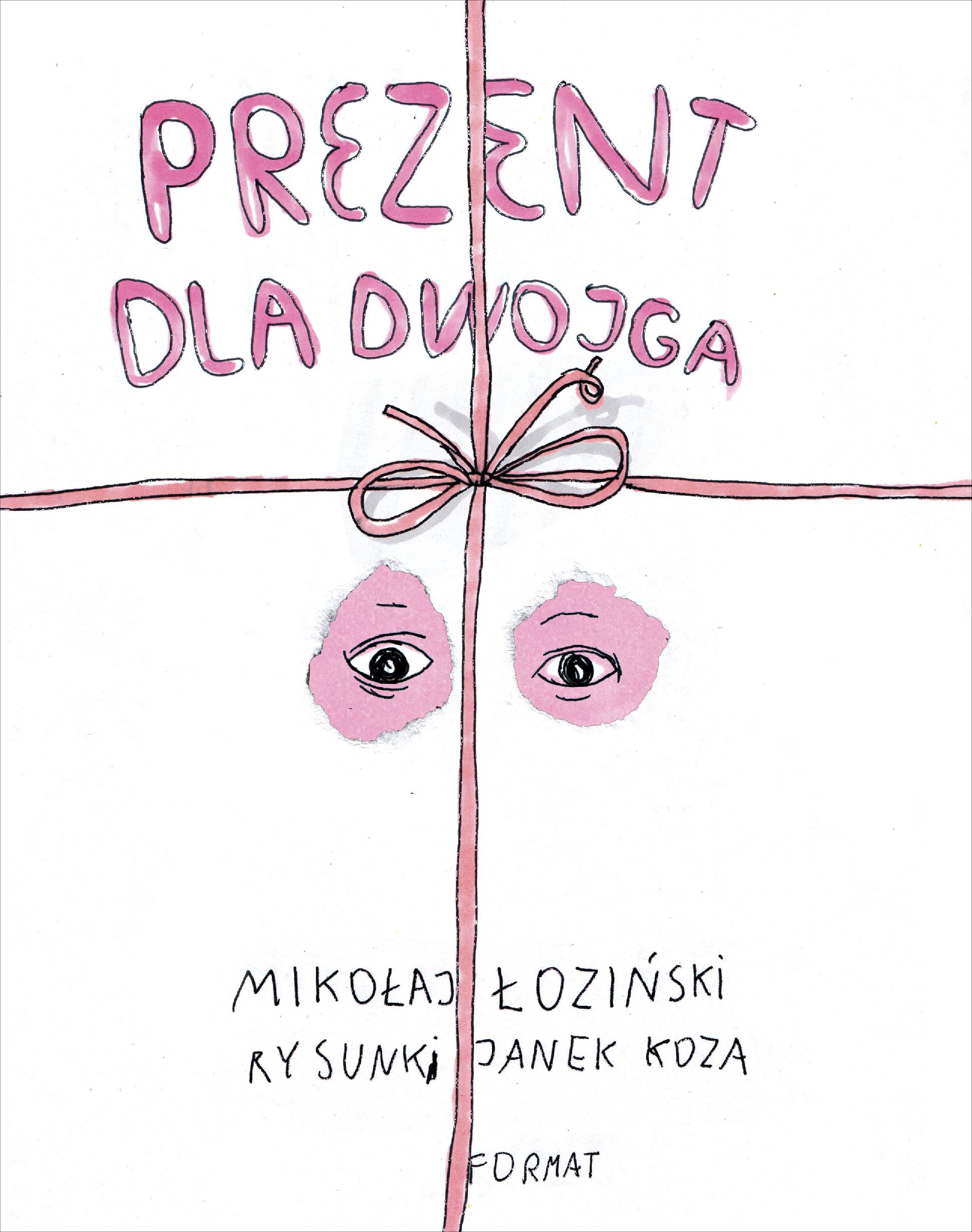 Prezent dla dwojga, Mikołaj Łodziński