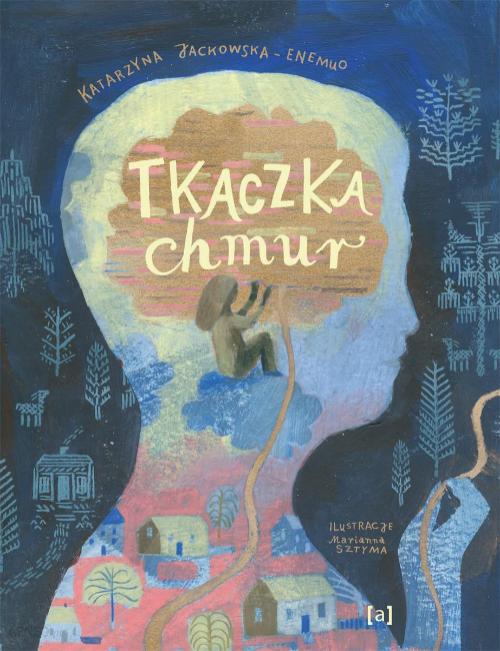 Tkaczka Chmur, Katarzyna Jackowska